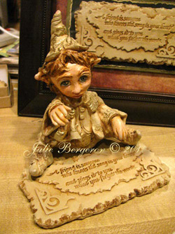 Elf Sculpture, and Inspirational plaque by Julie Bergeron © 2012